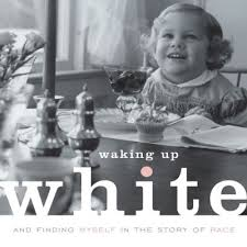 waking up white
